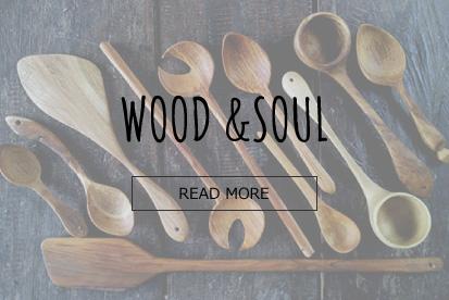 WOOD &SOUL